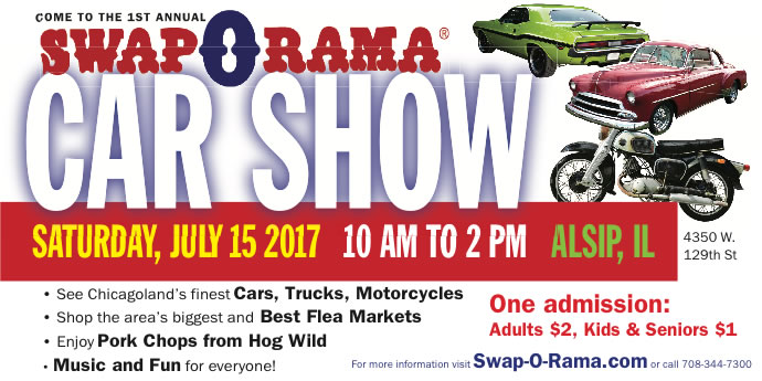 FIRST ANNUAL SWAP-0-RAMA CAR SHOW – July 15th