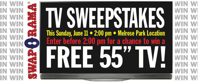 WIN A 55″ T.V. – Sunday June 11th – Melrose Park